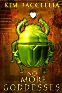 No More Goddesses - Kim Baccellia