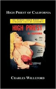 High Priest of California - Charles Willeford