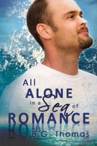 All Alone in a Sea of Romance - B.G. Thomas