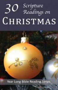 30 Scripture Readings for Christmas - Christopher D. Hudson