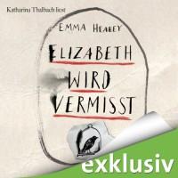 Elizabeth wird vermisst - Emma Healey