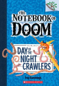 Day of the Night Crawlers - Troy Cummings
