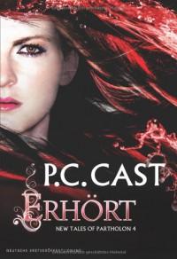 Erhört  - P.C. Cast