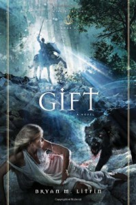 The Gift - Bryan M. Litfin