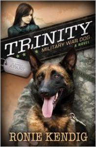 Trinity: Military War Dog - Ronie Kendig