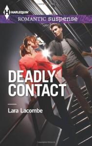 Deadly Contact - Lara Lacombe