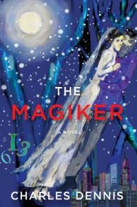 The Magiker - Charles Dennis