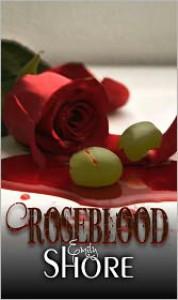 Roseblood (Roseblood Series #1) - Emily  Shore