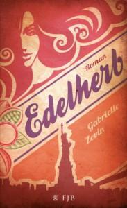 Edelherb  - Gabrielle Zevin, Andrea Fischer