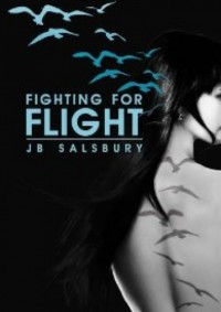 Fighting For Flight - Jamie Salsbury