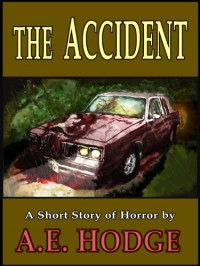 The Accident - A.E. Hodge