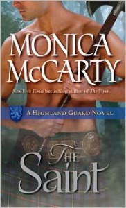 The Saint (Highland Guard Series #5) - Monica McCarty