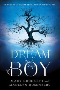 Dream Boy - Mary Crockett;Madelyn Rosenberg