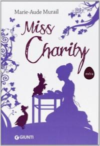 Miss Charity - Marie-Aude Murail, Federica Angelini