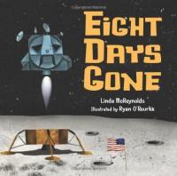 Eight Days Gone - Linda McReynolds, Ryan O'Rourke