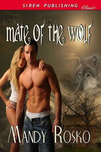 Mate of the Wolf - Mandy Rosko