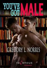 You've Got Male - Gregory L. Norris