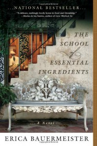 The School of Essential Ingredients - Erica Bauermeister