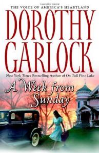 A Week From Sunday - Dorothy Garlock