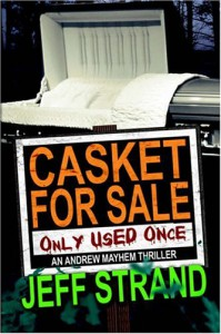Casket For Sale (Only Used Once) - Jeff Strand