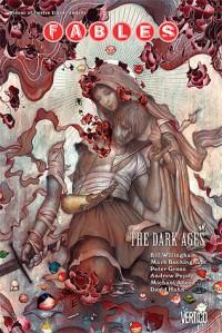 Fables, Vol. 12: The Dark Ages - Bill Willingham, Mark Buckingham, Peter Gross, Andrew Pepoy, Mike Allred, David Hahn