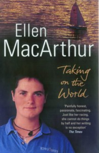 Taking On The World - Ellen Macarthur