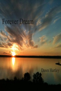 Forever Dream - Dawn Hartley