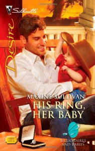 His Ring, Her Baby (Silhouette Desire, #2007) - Maxine Sullivan