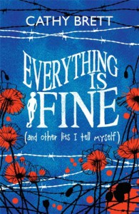 Everything Is Fine (and Other Lies I Tell Myself) - Cathy Brett