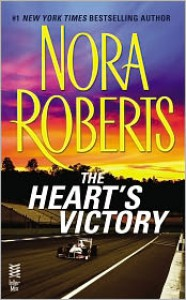 The Heart's Victory - Nora Roberts