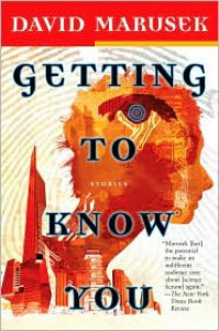 Getting to Know You - David Marusek