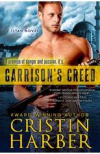 Garrison's Creed (Titan, #2) - Cristin Harber