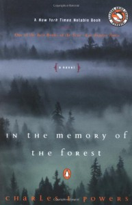 In the Memory of the Forest - Charles T. Powers