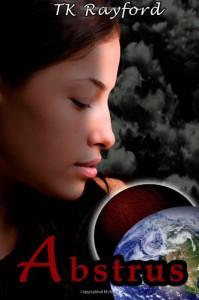 Abstrus: The Planet Abstrus Series: 1 - tkRayford