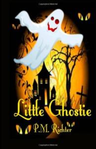 Little Ghostie: (A Halloween Fantasy for Children) - P.M. Richter