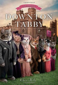 Downton Tabby - Chris Kelly