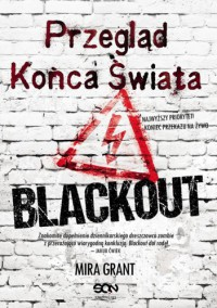 Przegląd Końca Świata: Blackout - Mira Grant