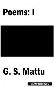 Poems: I - G. S. Mattu