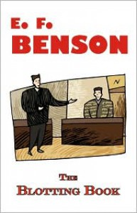 The Blotting Book - A Mystery By E.F. Benson - E. F. Benson