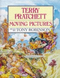 Moving Pictures (Discworld, #10) - Terry Pratchett, Tony Robinson