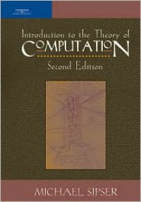 Introduction to the Theory of Computation - Michael Sipser