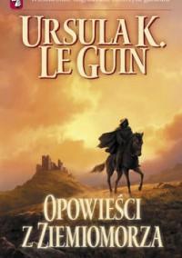 Opowieści z Ziemiomorza - Ursula K. Le Guin