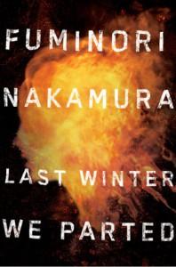 Last Winter We Parted - Fuminori Nakamura