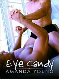 Eye Candy - Amanda Young