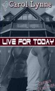 Live for Today - Carol Lynne
