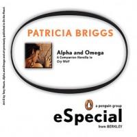 Alpha & Omega - Patricia Briggs