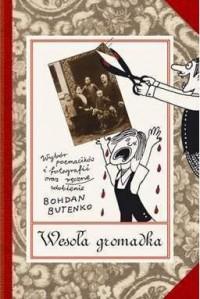 Wesoła gromadka - Bohdan Butenko