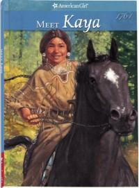 Meet Kaya: An American Girl - Janet Beeler Shaw
