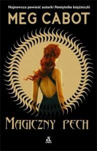 Magiczny pech - Meg Cabot
