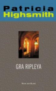 Gra Ripleya - Patricia Highsmith